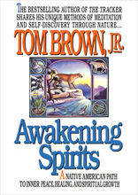 Awakening Spirits, Tom Brown Jr.