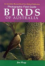 Photographic Field Guide Birds of Australia: Second Edition, Jim Flegg