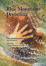 Blue Mountains Dreaming: The Aboriginal Heritage, ed. by Eugene Stockton