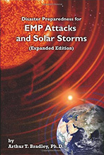 Disaster Preparedness for EMP Attacks and Solar Storms (Expanded Edition) by Arthur T. Bradley