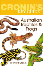 Cronin's Key Guide to Australian Reptiles and Frogs, Leonard Cronin