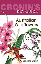 Cronin's Key Guide to Australian Wildflowers, Leonard Cronin.