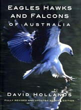 Eagles, Hawks and Falcons of Australia David Hollands.