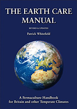 The Earth Care Manual: A Permaculture Handbook for Britain and Other Temperate Climates, by Patrick Whitefield