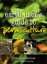 Earth User's Guide to Permaculture, Rosemary Morrow