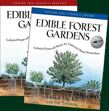 Edible Forest Gardens (Both volumes of the 2 volume set) by Dave Jacke and Eric Toensmeier
