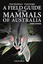 A Field Guide to the Mammals of Australia, Peter Menkhorst and Frank Knight