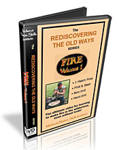 Fire Volume 1 - The Rediscovering the Old Ways Series - Wilderness Survival DVD.