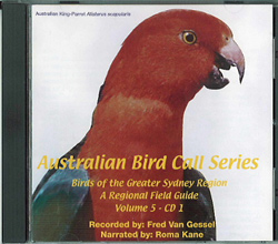 Australian Bird Call Series with Bird Calls of the Greater Sydney Region, Fred Van Gessel