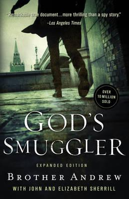 God's Smuggler, by Brother Andrew, with  John and Elizabeth Sherrill