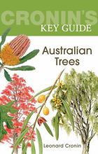 Cronin's Key Guide to Australian Trees, Leonard Cronin.