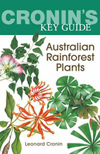 Cronin's Key Guide to Australian Rainforest Plants, Leonard Cronin.