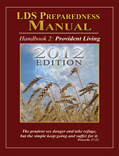 The LDS Preparedness Manual