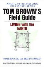 Tom Brown's Field Guide to Wilderness Survival, Tom Brown Jr.