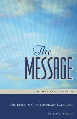 The Message Bible, Various Editions, by Eugene Petrson