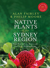 Native Plants of the Sydney Region, Alan Fairley and Philip Moore.
