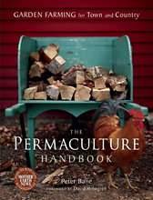 The Permaculture Handbook, Peter Bane