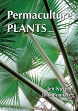 Permaculture Plants: A Selection, Jeff Nugent and Julia Boniface
