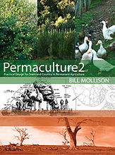 Permaculture Two : Practical Design for Town and Country in Permanent Agriculture, by Bill Mollison