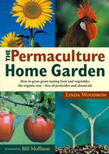 The Permaculture Home Garden, Linda Woodrow