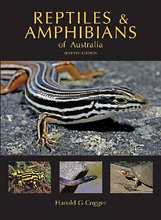 Reptiles and Amphibians of Australia, by Harold G. Cogger