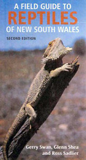 A Field Guide to Reptiles of New South Wales, Ross Sadlier, Gerry Swan and Glenn Shea