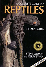 A Complete Guide to Reptiles of Australia, Steve Wilson and Gerry Swan
