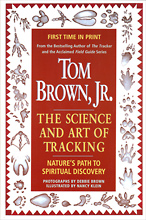 The Science and Art of Tracking, Tom Brown Jr.