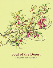 Soul of the Desert, Philippa Nikulinsky and Stephen D Hopper