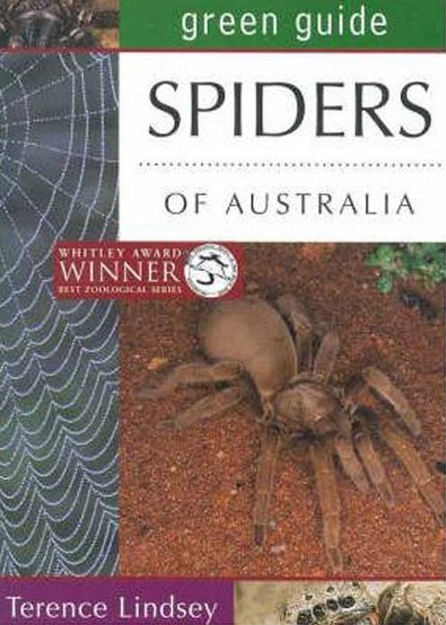 Spiders of Australia: Australian Green Guides, by Terence Lindsey