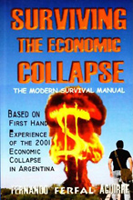 The Modern Survival Manual: Surviving the Economic Collapse,