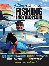 The Complete Australian Fishing Encyclopedia: AFN Technical, by Bill Classon, Frank Prokop, Peter Horrobin and Geoff Wilson