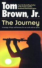 The Journey, Tom Brown Jr.