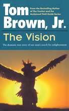 The Vision, Tom Brown Jr.