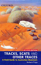Tracks, Scats and Other Traces: A Field Guide to Australian Mammals, Barbara Triggs