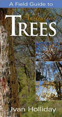 A Field Guide to Australian Trees, Ivan Holliday.