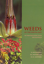 Weeds of the South-East — An Identification Guide for Australia, F. J. Richardson, R. G. Richardson, and R. C. H. Shepherd