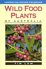 Wild Food Plants of Australia, Tim Low